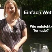 Rebekka Krampitz erklärt, wie ein Tornado entsteht